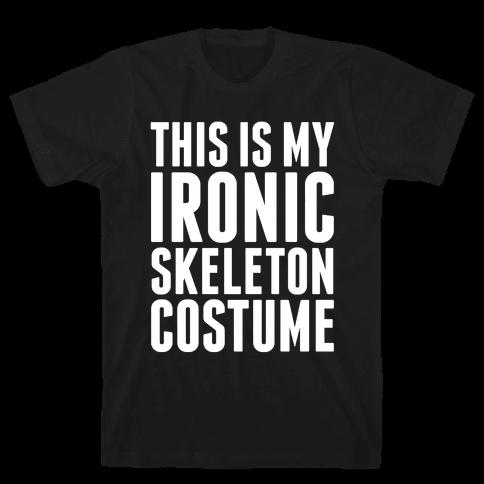 Ironic Skeleton Costume Mens T-Shirt