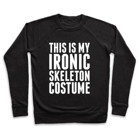 Ironic Skeleton Costume Pullover