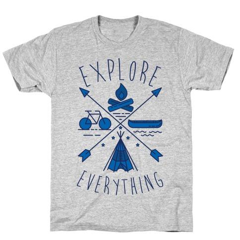 Explore Everything T-Shirt