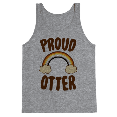 Proud Otter Tank Top