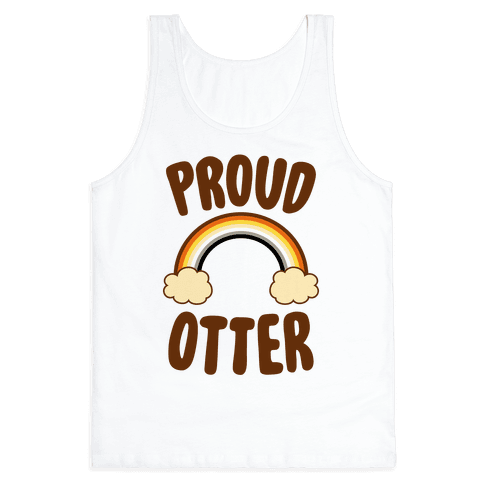 Proud Otter Tank Top