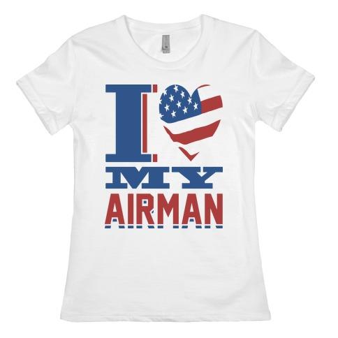 I Love My Airman Womens T-Shirt