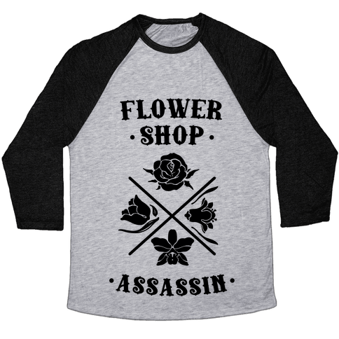 Flower Shop Assassin Baseball Tee