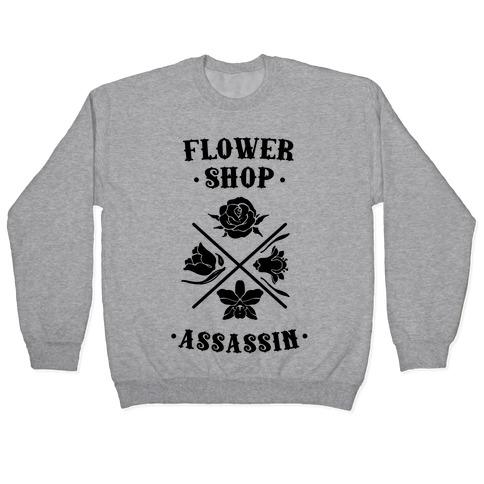 Flower Shop Assassin Pullover
