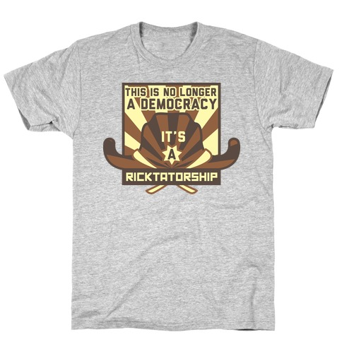 Ricktatorship Revolution T-Shirt
