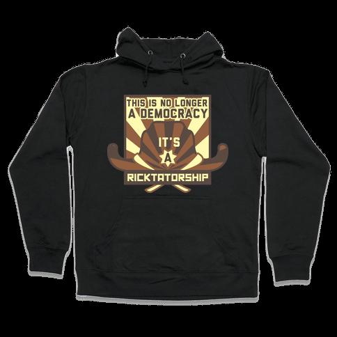 Ricktatorship Revolution Hooded Sweatshirt