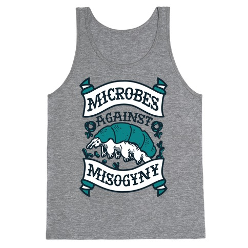 Microbes Against Misogyny Tank Top