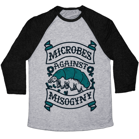 Microbes Against Misogyny Baseball Tee