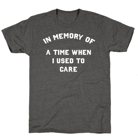 In Memory of... T-Shirt