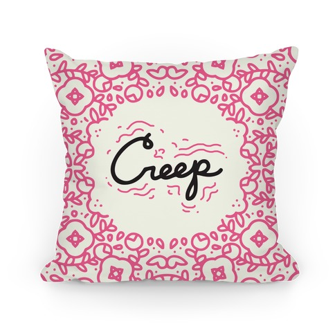 Creep Pillow Pillow