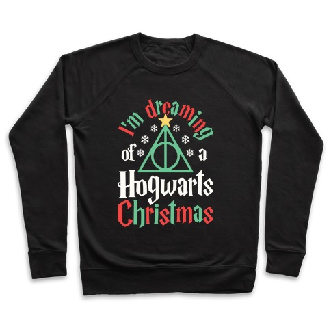 I'm Dreaming Of A Hogwarts Christmas Pullover