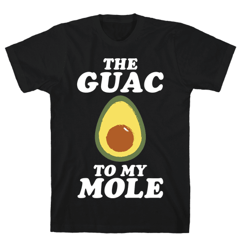 The Gauc To My Mole Mens T-Shirt