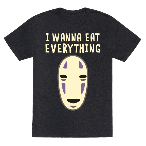 I Wanna Eat Everything