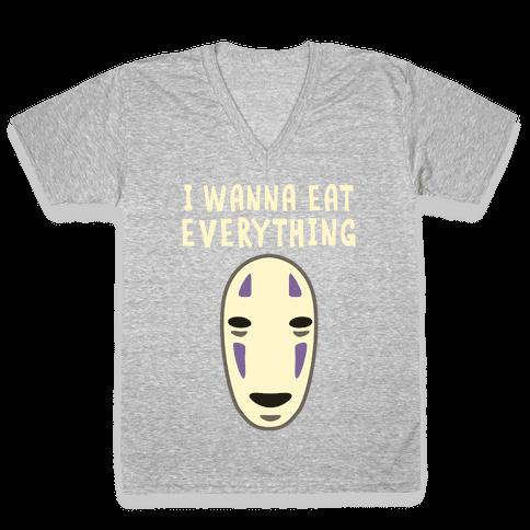 I Wanna Eat Everything V-Neck Tee Shirt