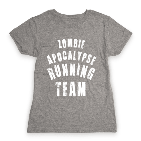 Zombie Apocalypse Running Team (White Ink) Womens T-Shirt