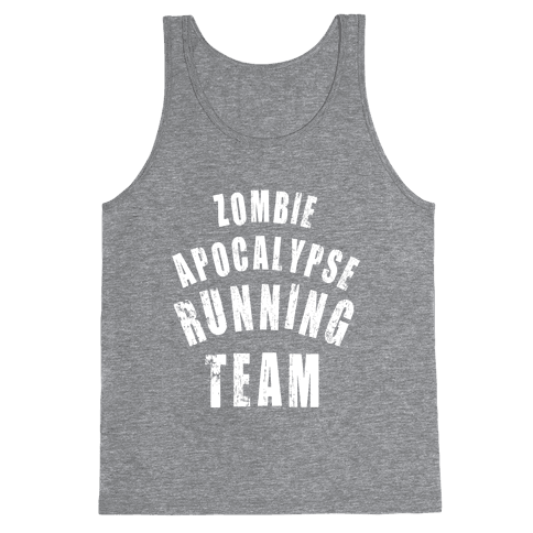 Zombie Apocalypse Running Team (White Ink) Tank Top