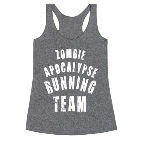 Zombie Apocalypse Running Team (White Ink) Racerback Tank Top