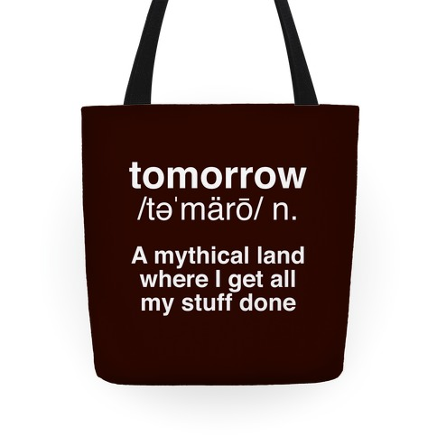 Tomorrow Definition Tote