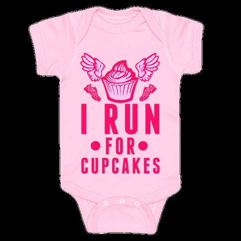 I Run (For Cupcakes) Baby Onesy