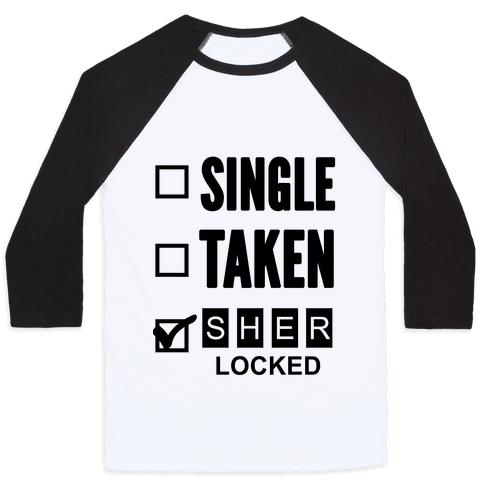 Single Taken Sherlocked Baseball Tee