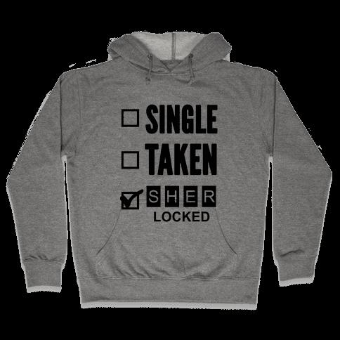 Single Taken Sherlocked Hooded Sweatshirt