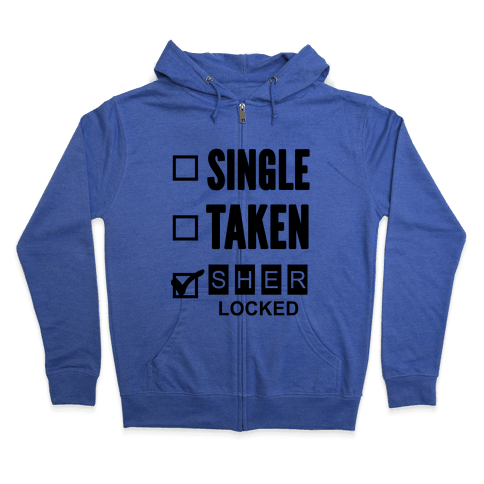 Single Taken Sherlocked Zip Hoodie