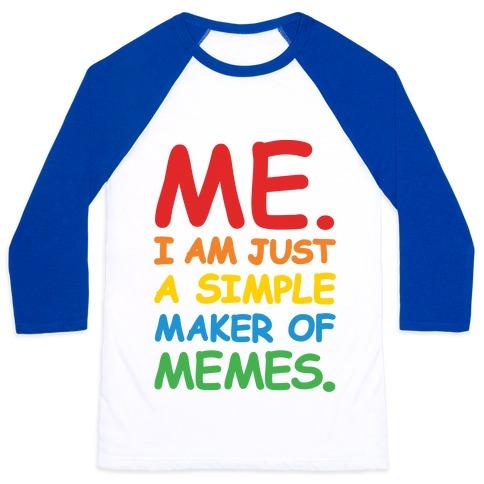 Simple Meme Maker Baseball Tee