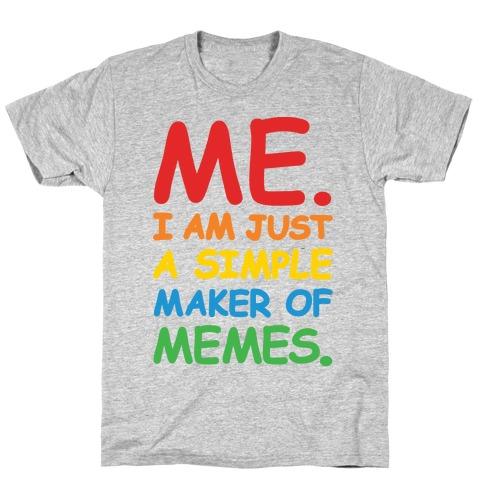 Simple Meme Maker T-Shirt