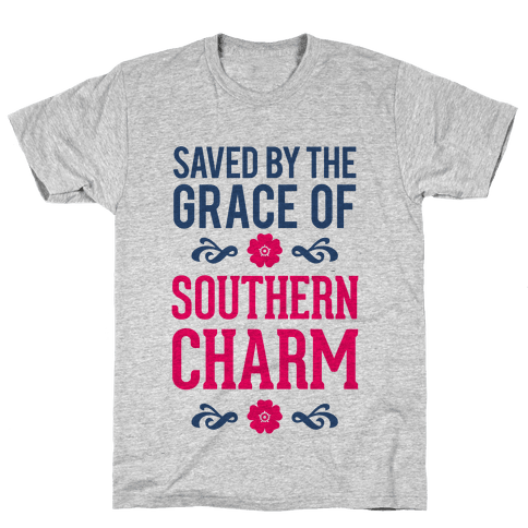 Saved By The Grace Of Southern Charm Mens T-Shirt