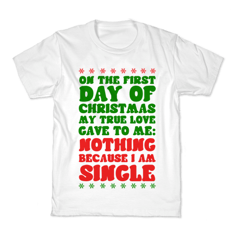 On the First Day of Christmas My True Love Gave to Me... Kids T-Shirt