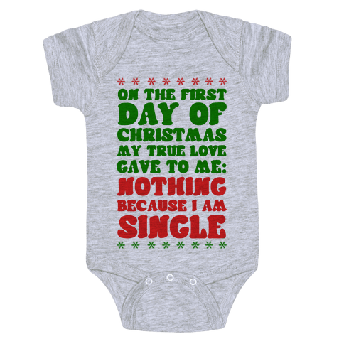 On the First Day of Christmas My True Love Gave to Me... Baby Onesy