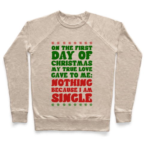 On the First Day of Christmas My True Love Gave to Me... Pullover