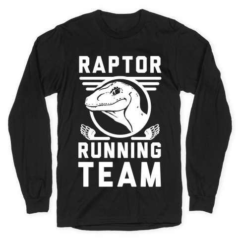 Raptor Running Team Long Sleeve T-Shirt