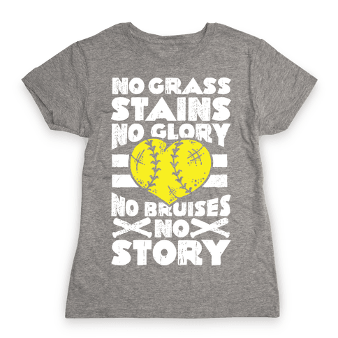 No Grass Stains No Glory  Womens T-Shirt