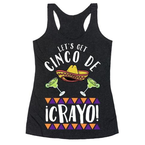 Cinco De Crayo Racerback Tank Top