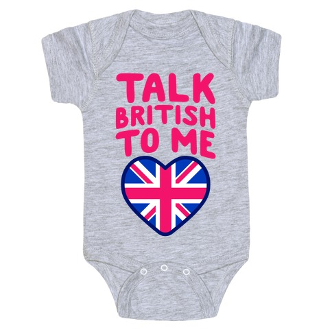 Talk British To Me Baby Onesy