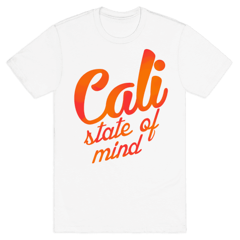 Cali State of Mind Mens T-Shirt