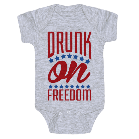 Drunk on Freedom Baby Onesy