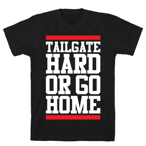 Tailgate Hard Mens T-Shirt