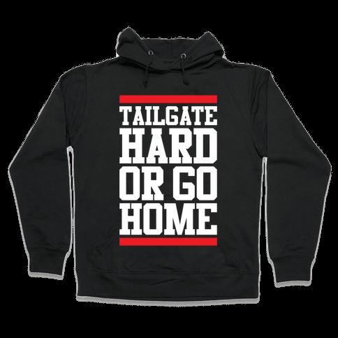 Tailgate Hard Hooded Sweatshirt