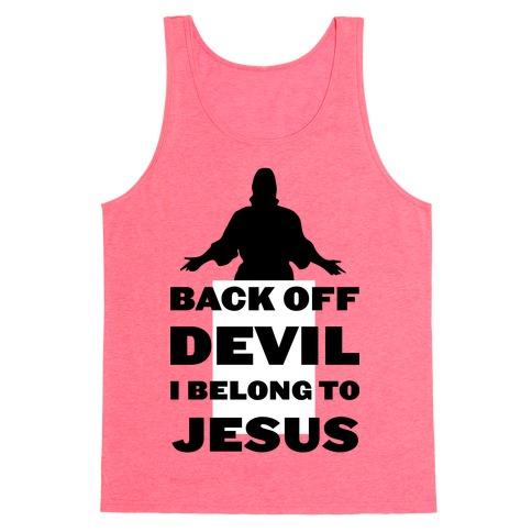 Back Off Devil I Belong to Jesus Tank Top
