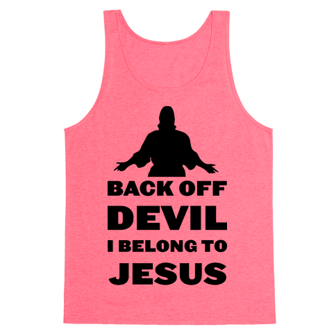 Back Off Devil I Belong to Jesus Tank Top