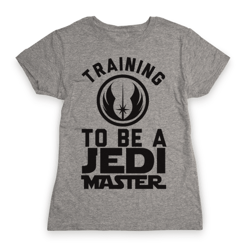 Training To Be A Jedi Master Womens T-Shirt