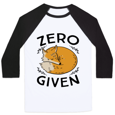 Zero Fox Given Baseball Tee
