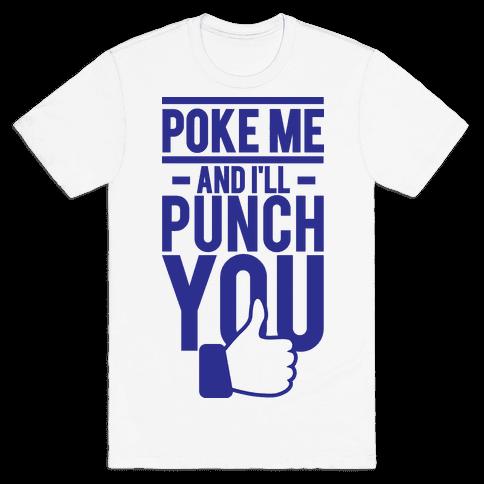 Poke Me (tank) Mens T-Shirt