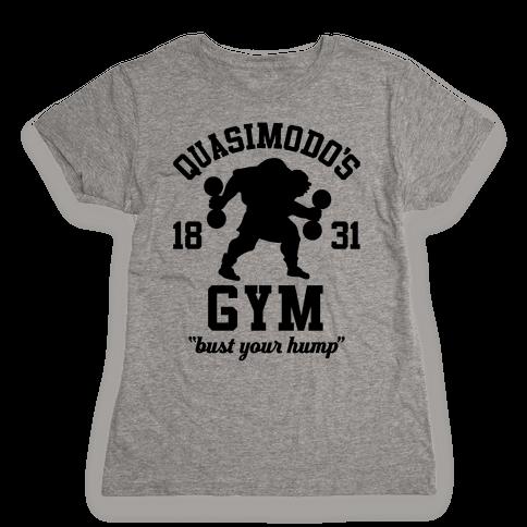 Quasimodo's Gym Womens T-Shirt