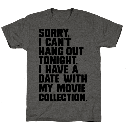 Sorry, I Have a Date with my Movie Collection