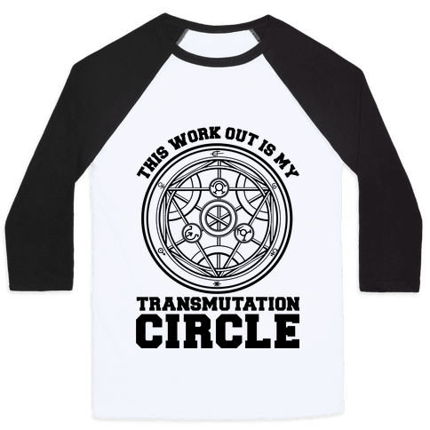 This Workout is My Transmutation Circle Baseball Tee