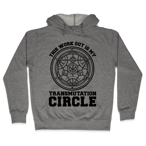 This Workout is My Transmutation Circle Hooded Sweatshirt