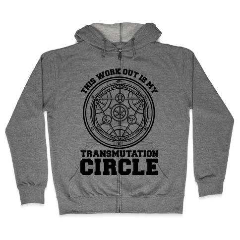 This Workout is My Transmutation Circle Zip Hoodie